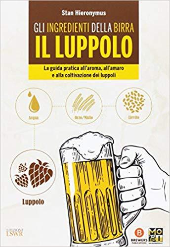 Gli ingredienti della birra. Il luppolo.