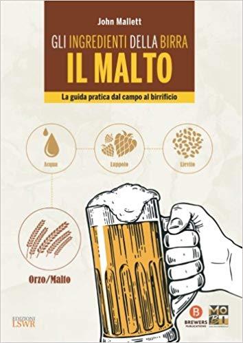 Gli ingredienti della birra. Il malto.